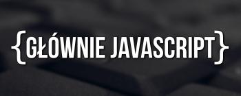 Logo Głównie JavaScript